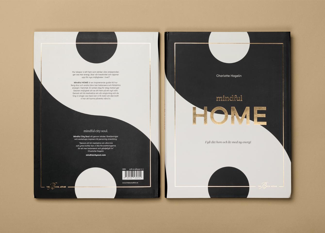 Mindful home. Bok av Charlotte Hagelin. Design av Kate designstudio.